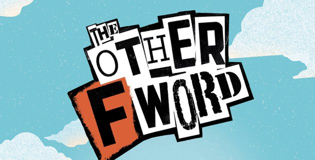 Review Film The Other F Word