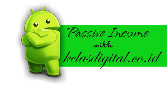 Passive Income melalui kelasdigital.co.id