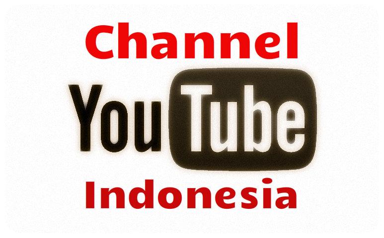 Channel Youtube Indonesia yang asik buat kamu pantengin!