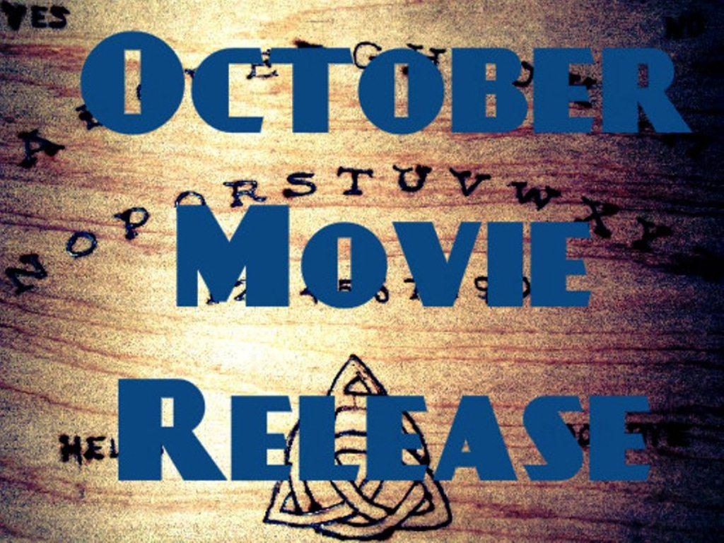 Apa Saja Film Seru Yang Dirilis Bulan Oktober Ini? Check This Out!